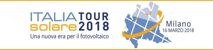 Italia Solare Tour 2018. Una nuova era per il fotovoltaico: Milano 16 marzo 2018